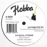 Barry Brown - Physical Fitness / Flabba Holt - Yes Yes Yes (Flabba) 12""